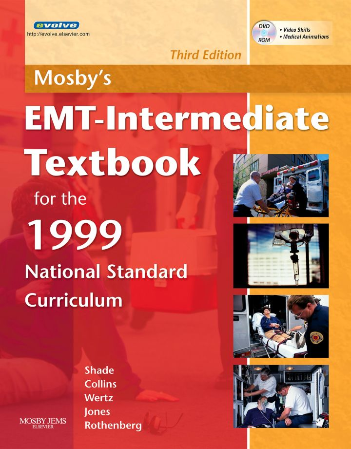 Mosby's EMT-Intermediate Textbook for the 1999 National Standard Curriculum