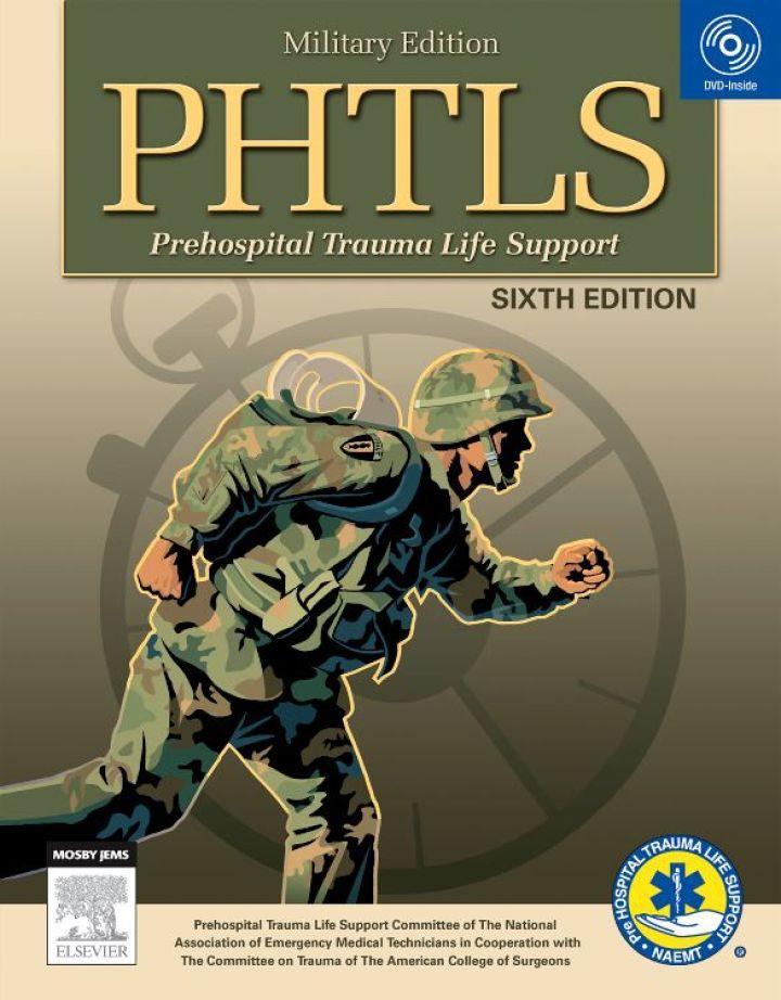 PHTLS: Prehospital Trauma Life Support (Military)