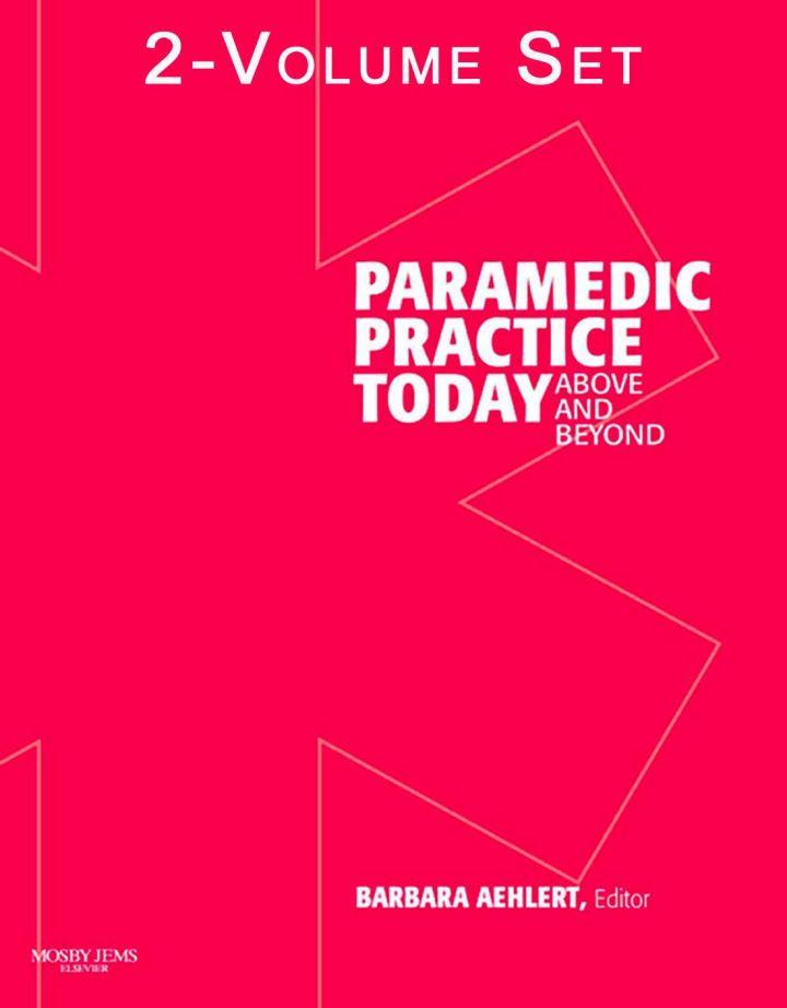 Paramedic Practice Today: Above and Beyond