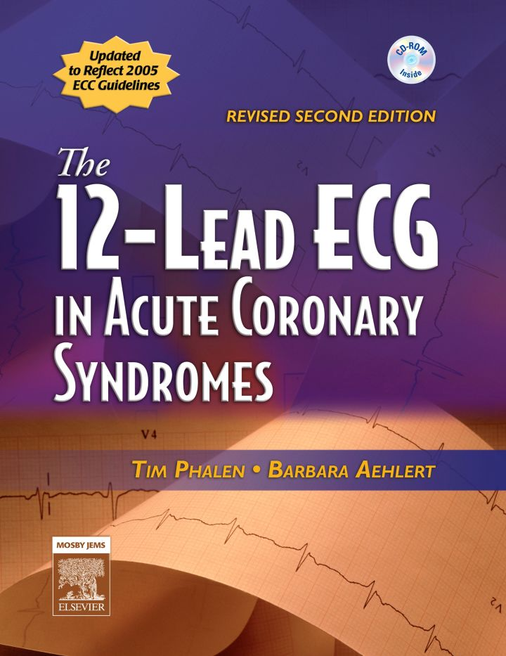 The 12-Lead ECG in Acute Coronary Syndromes - Revised Reprint - Book ONLY