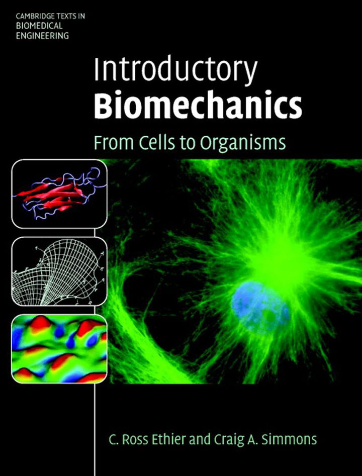 Introductory Biomechanics: From Cells to Organisms