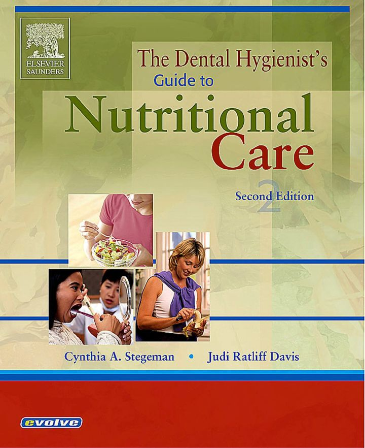 The Dental Hygienist's Guide to Nutritional Care