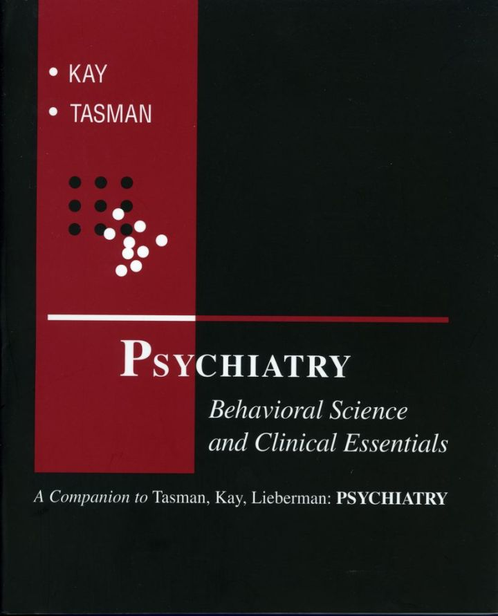 Psychiatry: Behavioral Science and Clinical Essentials