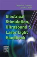 Electrical Stimulation, Ultrasound & Laser Light Handbook 9781416032496