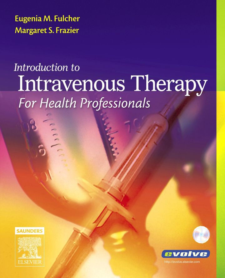 Introduction to Intravenous Therapy for Health Professionals