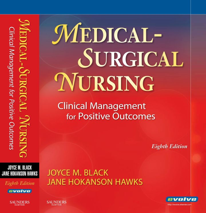Medical-Surgical Nursing: Clinical Management for Positive Outcomes (with Media)