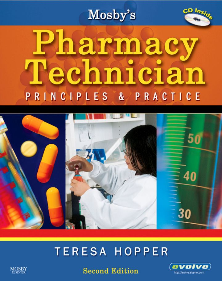 Mosby's Pharmacy Technician: Principles & Practice