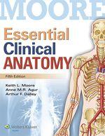 """""""Essential Clinical Anatomy"""" (978-1-4698-8418-9)"""