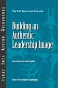 Building an Authentic Leadership Image 9781604910032
