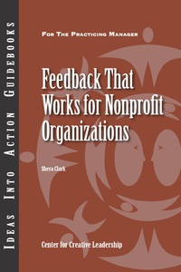 Feedback that Works for Nonprofit Organizations              by             Clark, Shera
