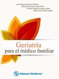 Geriatría para el médico familiar - García Peña María del Carmen
