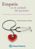 Empatía en el cuidado del paciente. Antecedentes, desarrollo,medición y resultados 9786074482966R365