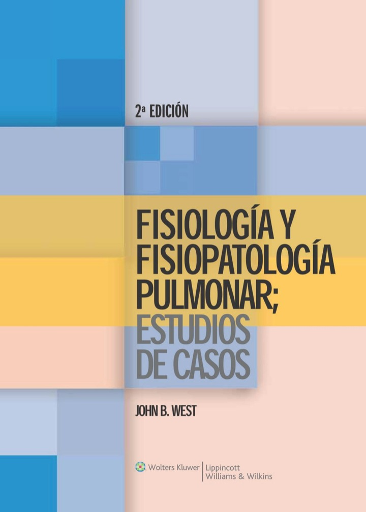 Fisiologia y Fisiopatologia Pulmonar: Estudios De Casos