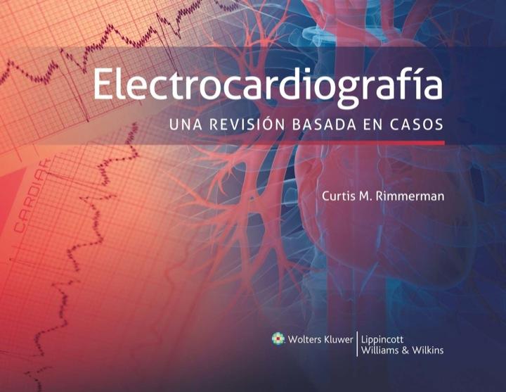 Electrocardiografía. Una revisión basada en casos