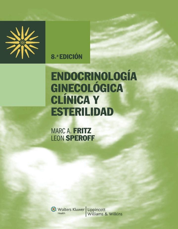 Endocrinología ginecológica clínica y esterilidad