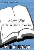 A Love Affair with Southern Cooking 9780061914508