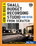 How to Build A Small Budget Recording Studio From Scratch : With 12 Tested Designs 9780071387002