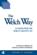 The Welch Way : 24 Lessons from the World's Greatest CEO 9780071387507