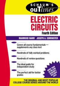 Schaum's Outline of Electric Circuts              by             Mahmood Nahvi