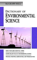 MCGRAW-HILL DICTIONARY OF ENVIRONMENTAL SCIENCE & TECHNOLOGY