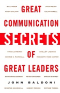 Great Communication Secrets of Great Leaders