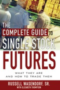 The Complete Guide to Single Stock Futures