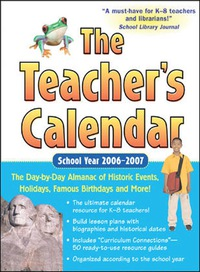 The Teacher's Calendar School Year 2006-2007              by             Editors of Chase's