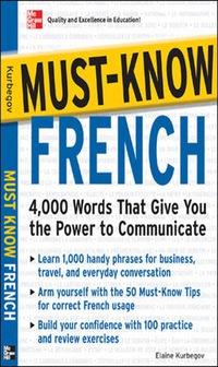 Must-Know French              by             Eliane Kurbegov