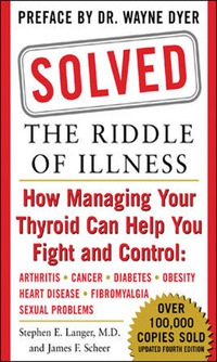 Solved: The Riddle of Illness              by             Stephen E. Langer; James F. Scheer