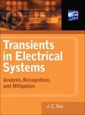 Transients in Electrical Systems: Analysis, Recognition, and Mitigation 9780071626033