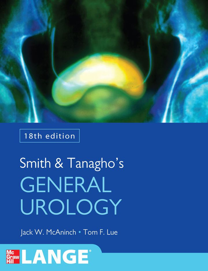 Smith and Tanagho's General Urology, Eighteenth Edition
