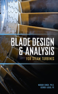 Blade Design and Analysis for Steam Turbines 9780071635738