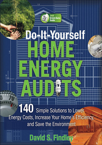 Do-It-Yourself Home Energy Audits              by             David Findley