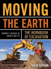 Moving The Earth: The Workbook of Excavation Sixth Edition              by             Herbert L. Nichols; David Day