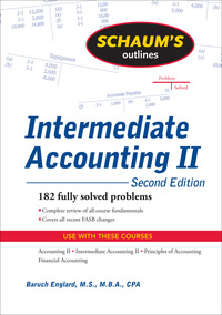 Schaum's Outline of Intermediate Accounting II, 2ed              by             Baruch Englard