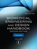 Biomedical Engineering and Design Handbook, Volume 1 9780071704731