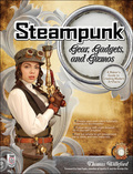 Steampunk Gear, Gadgets, and Gizmos: A Maker's Guide to Creating Modern Artifacts 9780071762373