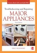 Troubleshooting and Repairing Major Appliances 9780071770194