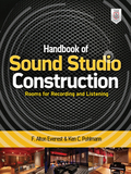 Handbook of Sound Studio Construction: Rooms for Recording and Listening 9780071772754