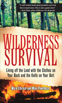 Wilderness Survival              by             Mark Elbroch; Michael Pewtherer