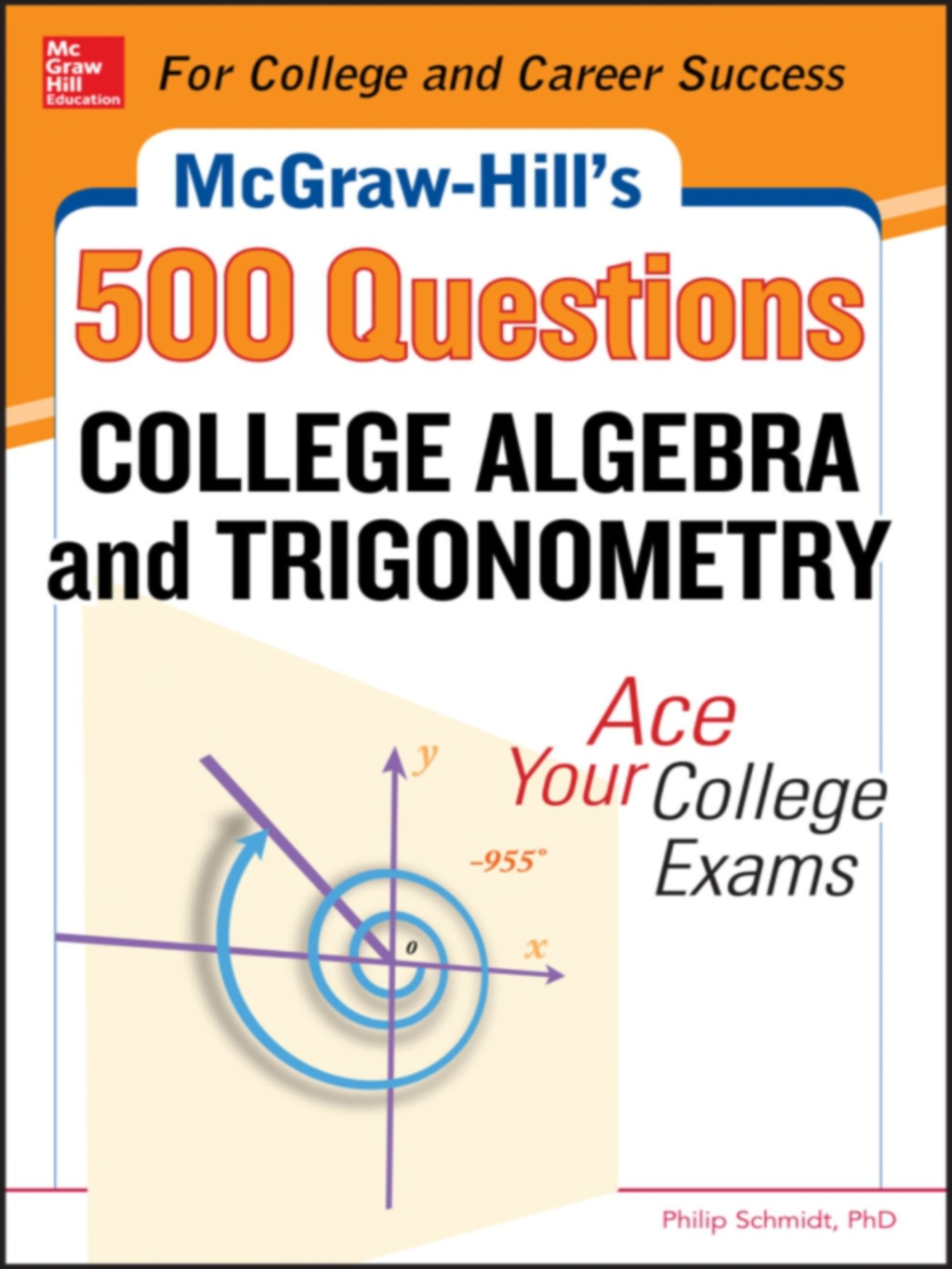 McGraw-Hill's 500 College Algebra and Trigonometry Questions: Ace Your College Exams (eBook)