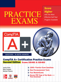 CompTIA A+® Certification Practice Exams, Second Edition