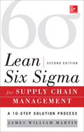 Lean Six Sigma for Supply Chain Management, Second Edition 9780071793919