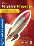 Fun Physics Projects for Tomorrow's Rocket Scientists 9780071799003