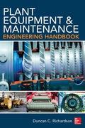 Plant Equipment & Maintenance Engineering Handbook 9780071809900