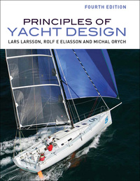 Principles of Yacht Design              by             Lars Larsson; Rolf Eliasson