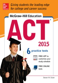 McGraw-Hill Education ACT, 2015 Edition              by             Dulan, Steven