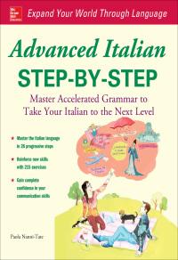 Advanced Italian Step-by-Step              by             Paola Nanni-Tate