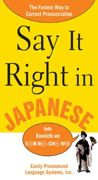 Say It Right in Japanese              by             EPLS