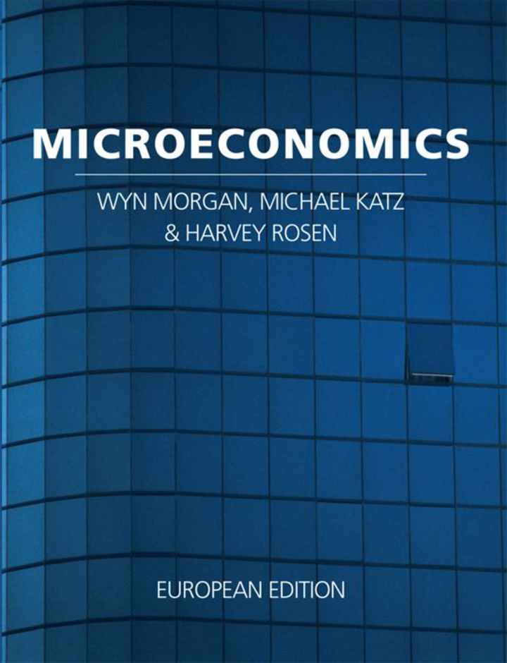 MICROECONOMICS: FIRST EUROPEAN EDITION